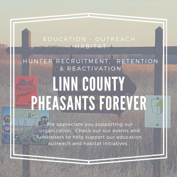 Linn County Pheasants Forever Chapter #45 - @IowaLinnCoPF