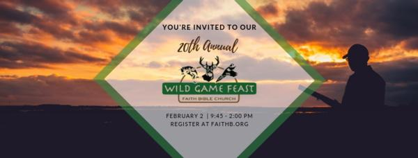 2019 Wild Game Feast at Faith Bible Church (Cedar Rapids)
