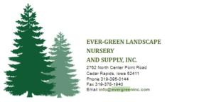 EVER-GREEN LANDSCAPE NURSERY AND SUPPLY, INC.