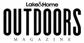 Lake & Home Outdoor Magazine