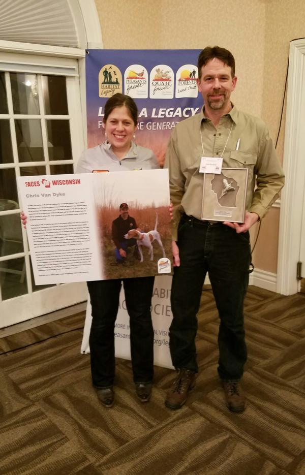 One of our chapter members, Chris Van Dyke, received the 2016 Faces of Wisconsin Award for our area because of extraordinary habitat work on his property and his dedication to conservation.