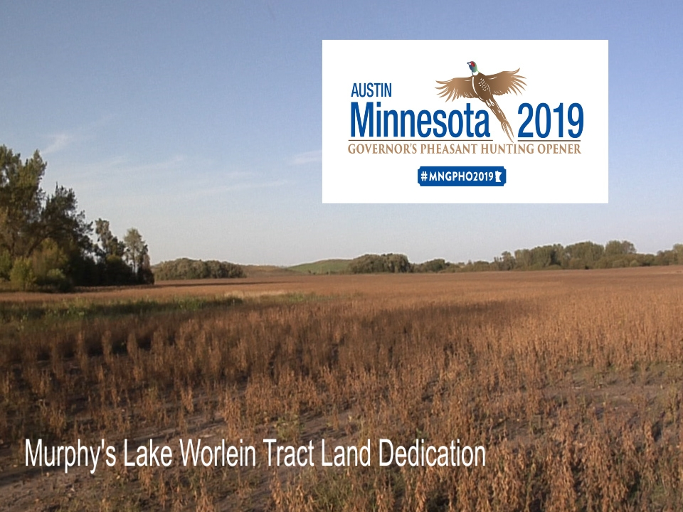2019 Minnesota Governor's Pheasant Hunting Opener - Land Dedication Ceremony - Torges